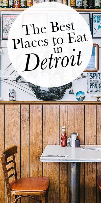 Detroiters are a resilient, resourceful bunch. That's especially clear when it comes to the food scene. Here's the best place to eat in Detroit.