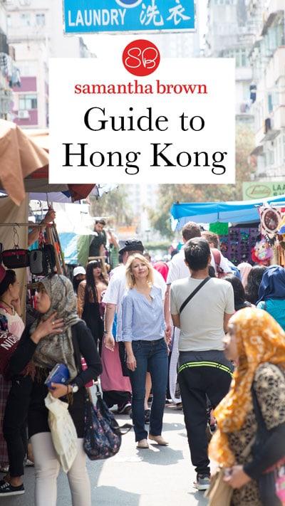 Hong Kong, China - Samantha Brown's Places to Love